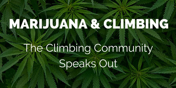Marijuana and Climbing - Training for Rock Climbing