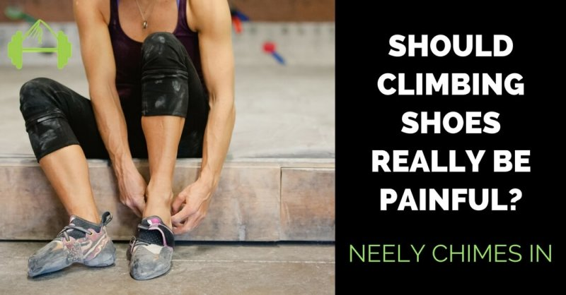 How Painful Should My Climbing Shoes Be? - Training for Rock Climbing