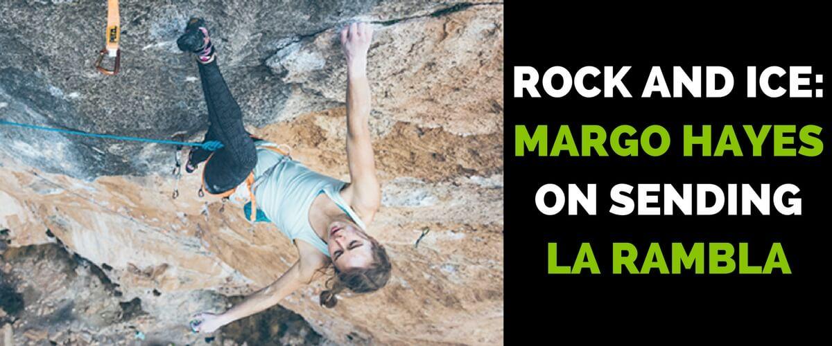 ROCK AND ICE- MARGO HAYES ON SENDING LA RAMBLA - Training