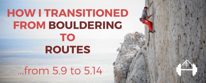 transitioning from bouldering to routes