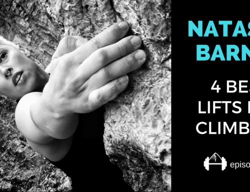 TBP 078 :: Natasha Barnes Tells Us The 4 Best Lifts for Climbers