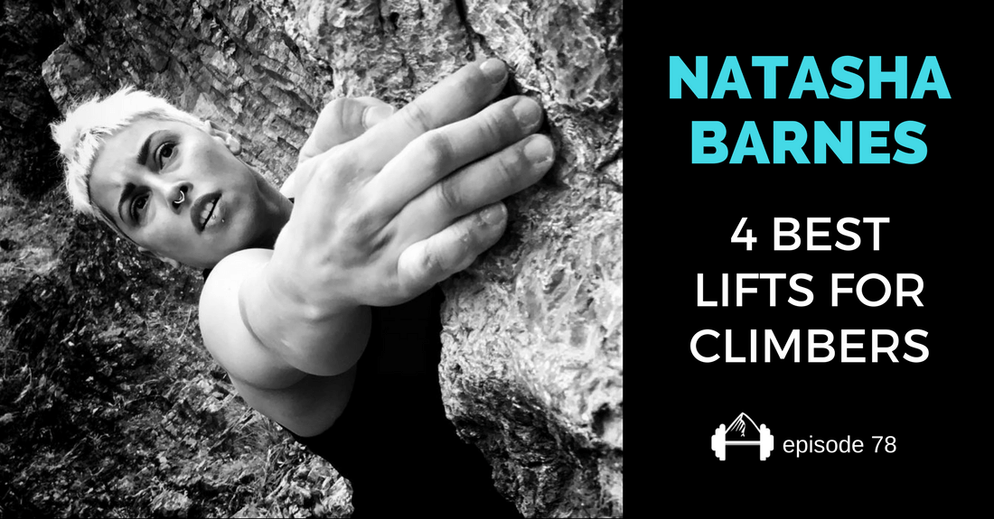 natasha barnes 4 best lifts for climbers