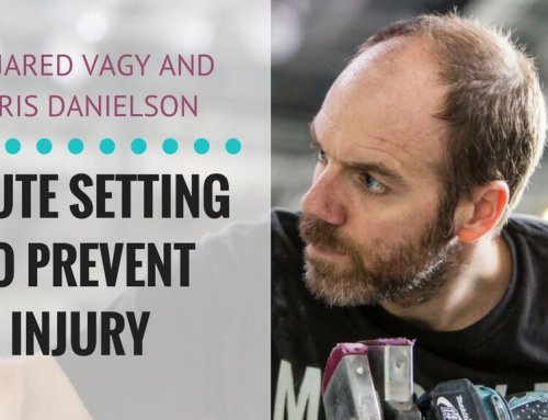 Route Setting to Prevent Injury with Chris Danielson