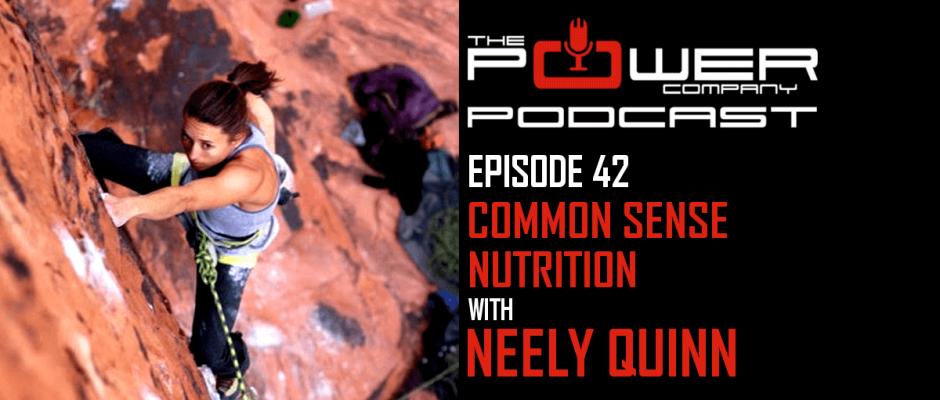Neely Quinn Power Company podcast Nutrition