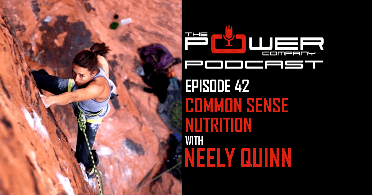 Neely Quinn Power Company podcast Nutrition