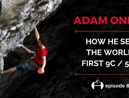 TBP 088 :: How Adam Ondra Sent The World's First 9c / 5.15d