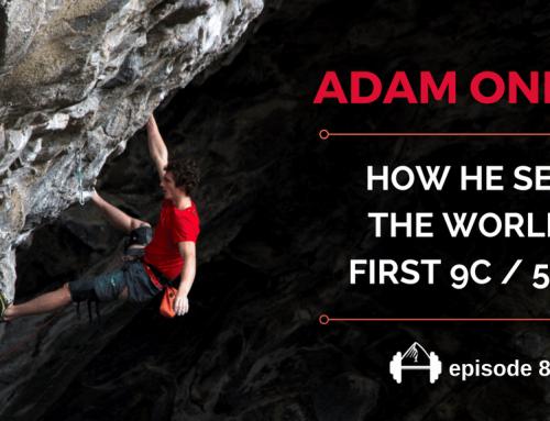 TBP 088 :: How Adam Ondra Sent The World's First 9c / 5.15d