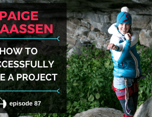 TBP 087 :: Paige Claassen Spells Out How To Successfully Project A Route