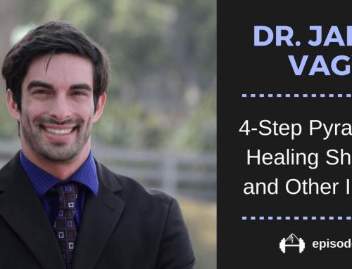 TBP 092 :: Dr. Jared Vagy's 4-Step Pyramid for Healing Injuries