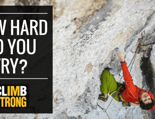 Climb Strong: How Hard Do You Try?