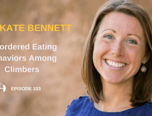 TBP 103 :: Dr. Kate Bennett Eating Disorders and Climbers