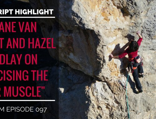 """Transcript Highlight: Roane Van Voorst and Hazel Findlay on Exercising the """"Fear Muscle"""""""