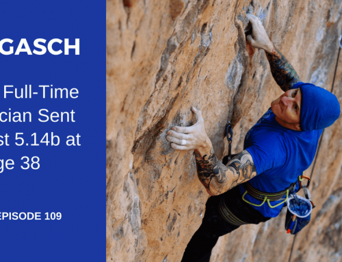 TBP 109 :: How Electrician Leif Gasch Sent His First 5.14b at Age 38
