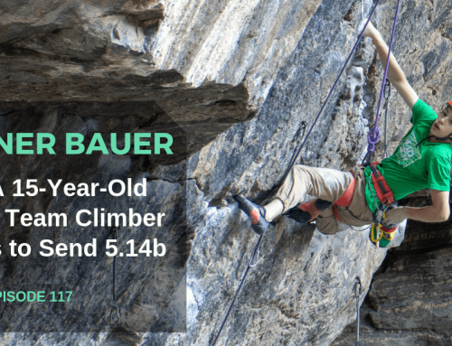 TBP 117: 15-Yr-Old Tanner Bauer on Training for 14b & Growth Plate Injury