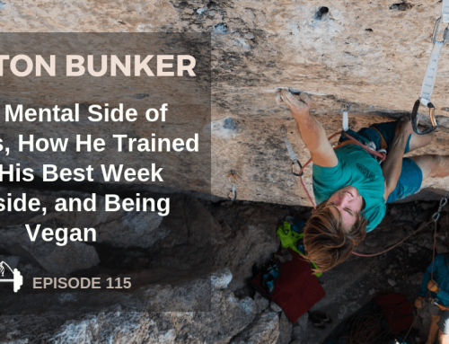 TBP 115 :: Dalton Bunker on Sending 9a, Training Endurance, and Being Vegan