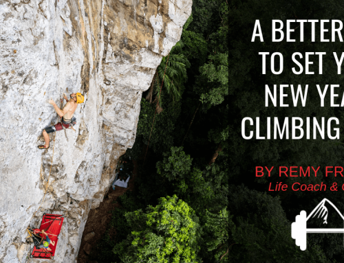 Remy Franklin: A Better Way to Set Your New Year's Climbing Goals