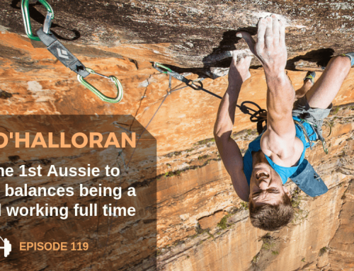 TBP 119: How Tom O'Halloran Climbs 9a While Raising A Daughter and Working Full-Time