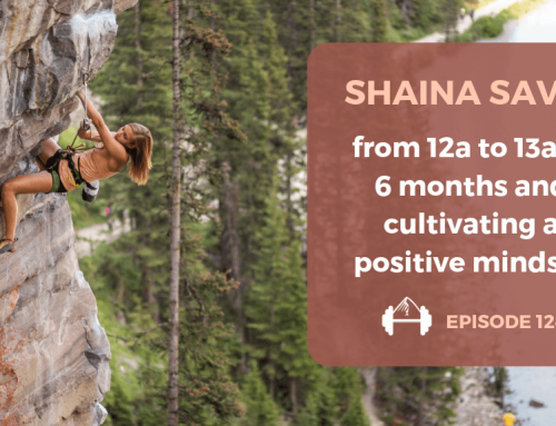 TBP 124: Shaina Savoy on 12a to 13a in 6 Months and Cultivating A Positive Attitude