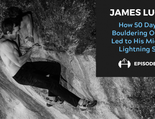 TBP 131: James Lucas on Improving His Bouldering the Old Fashioned Way
