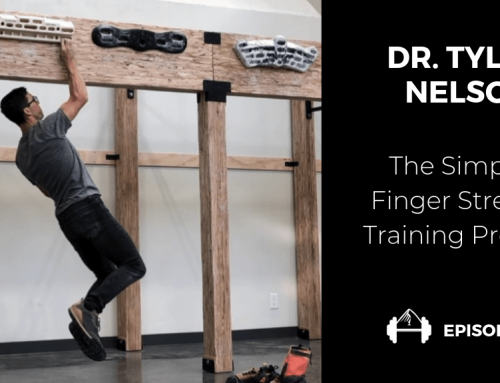 TBP 133 :: The Simplest Finger Training Protocol with Dr. Tyler Nelson